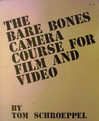 9780960371815: The Bare Bones Camera Course for Film and Video