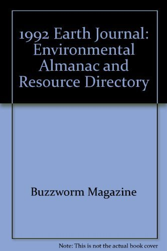 9780960372294: 1992 Earth Journal: Environmental Almanac and Resource Directory