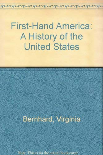 9780960372652: First-Hand America: A History of the United States