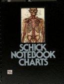 9780960373017: Schick Notebook Charts