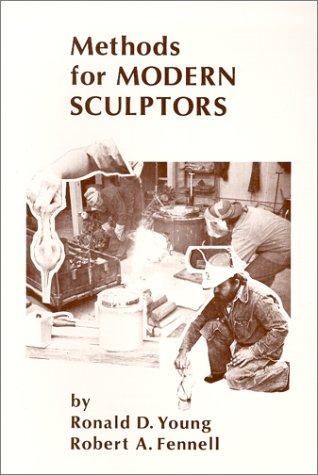 Methods for Modern Sculptors: Ronald D. Young,