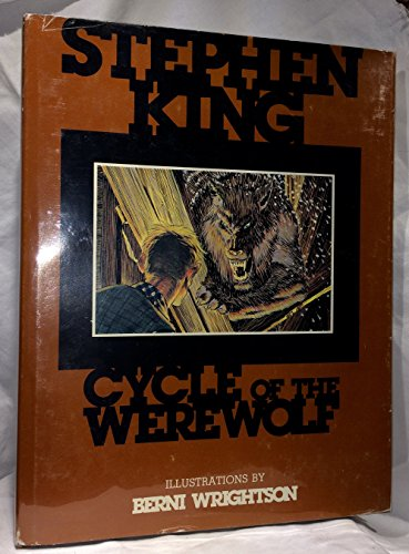 CYCLE OF THE WEREWOLF: King, Stephen & Berni Wrightson
