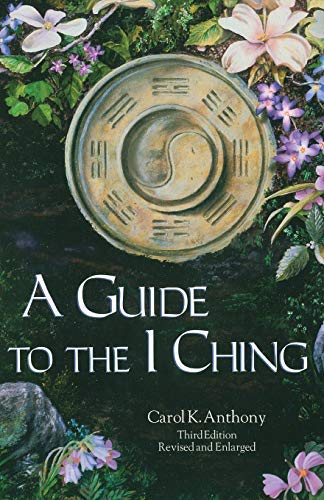 9780960383238: A Guide To The I Ching