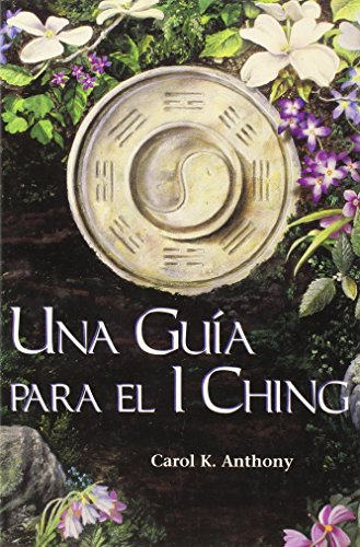 9780960383290: Una Guia Para El I Ching (Spanish Edition)