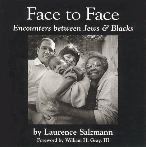 Face to Face : Encounters Between Jews and Blacks: Salzmann, Laurence