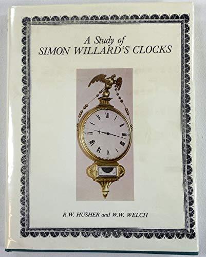 9780960394401: A Study of Simon Willard's Clocks