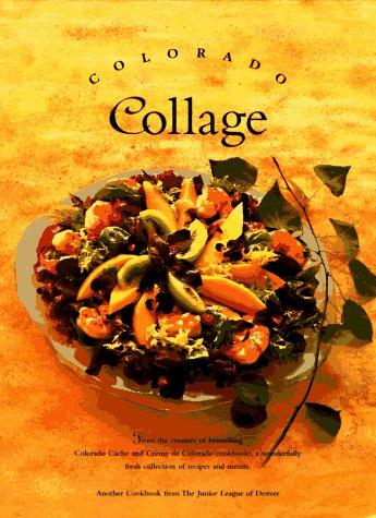 Colorado Collage.: Hollis, Cathy Carlos & Richardson, Judi Lattin (editors).