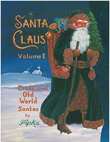 9780960397082: Santa Claus Volume I: Traditional Old World Santas (Wood Cut Out Patterns)