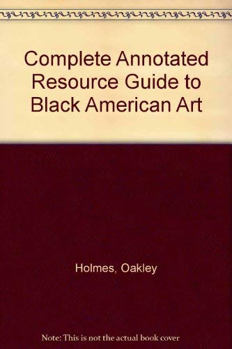 9780960402601: Complete Annotated Resource Guide to Black American Art