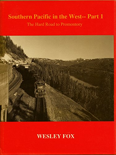 9780960412297: Southern Pacific in the West - Part 1