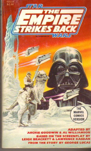 Star Wars The Empire Strikes Back The Marvel Comics Version: George Lucas; Leigh Brackett; Lawrence...