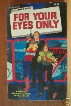 For Your Eyes Only (A Marvel Illustrated Book): Lee, Stan