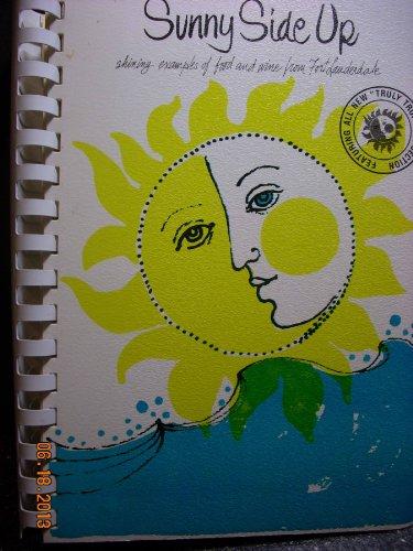 9780960415809: Sunny Side Up