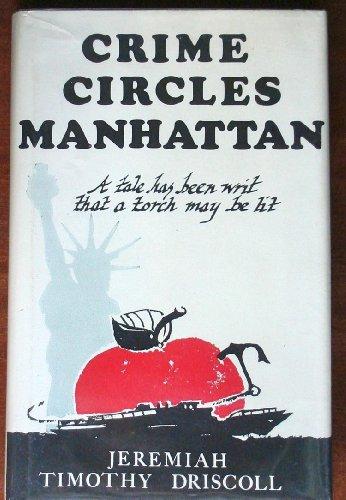 Crime circles Manhattan: Driscoll, Jeremiah Timothy