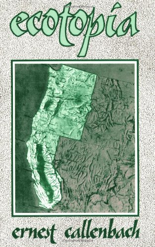 9780960432011: Ecotopia