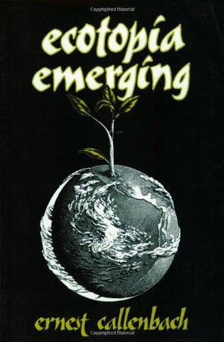 9780960432035: Ecotopia Emerging
