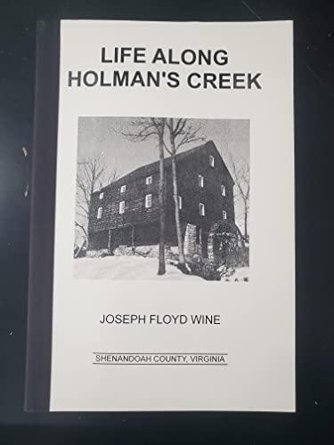 9780960435029: Life along Holman's Creek