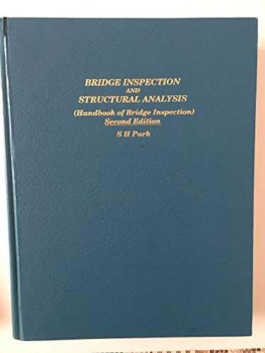 9780960444021: Bridge inspection and structural analysis: Hand book of bridge inspection