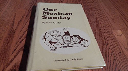 9780960446414: One Mexican Sunday