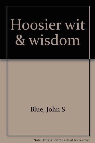 Hoosier wit & wisdom: Blue, John S