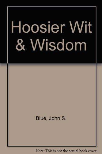 Hoosier Wit & Wisdom: Blue, John S.