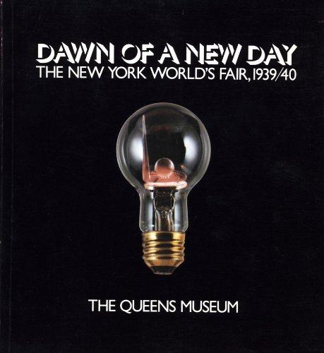 9780960451401: Dawn of a new day: The New York World's Fair, 1939/40