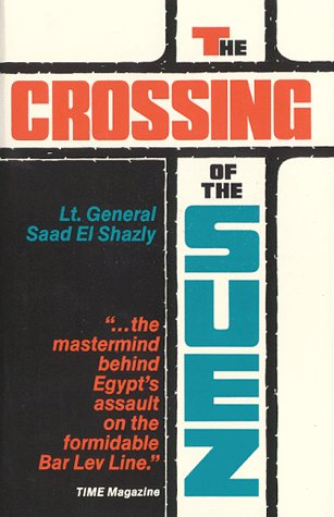 9780960456208: The Crossing of the Suez