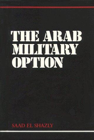 9780960456215: The Arab Military Option