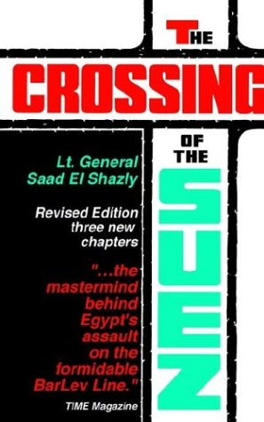 9780960456222: The Crossing of the Suez, Revised Edition
