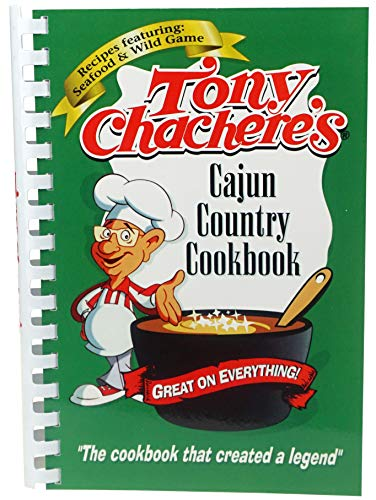Tony Chachere's Cajun Country Cookbook: Tony Chachere