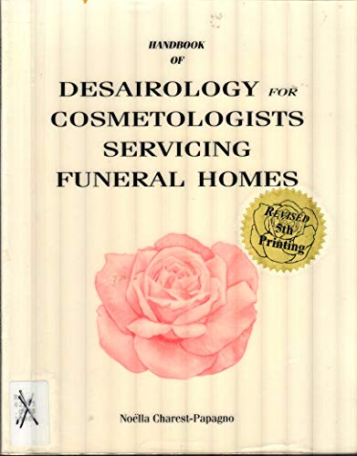 9780960461073: Handbook of Desairology for Cosmetologists Servicing Funeral Homes