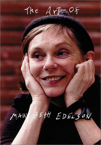 9780960465071: Art Of Mary Beth Edelson, The