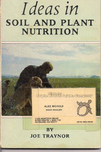 9780960470402: Ideas in Soil and Plant Nutrition