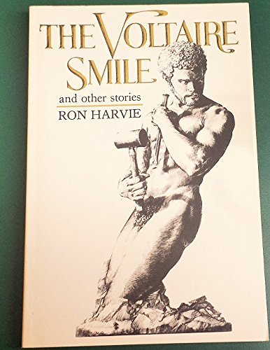 The Voltaire smile and other stories: Harvie, Ron