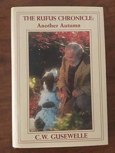 9780960488421: The Rufus Chronicle: Another Autumn