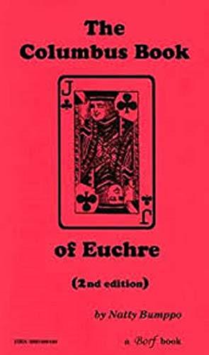 The Columbus Book of Euchre, Second Edition: Natty Bumppo