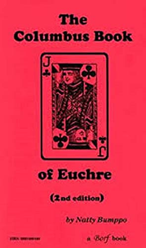 9780960489466: The Columbus Book of Euchre, Second Edition