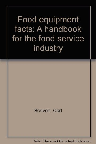 9780960490202: Food equipment facts: A handbook for the food service industry