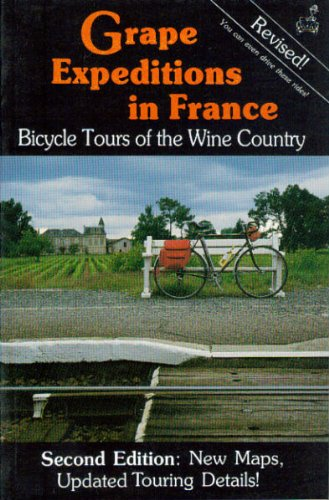 Grape Expeditions in France (0960490493) by Sally Taylor