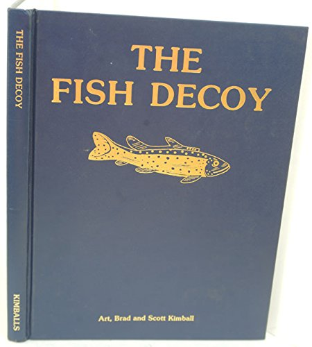 9780960490639: The Fish Decoy