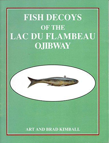 9780960490677: Fish Decoys of the Lac Du Flambeau Ojibway