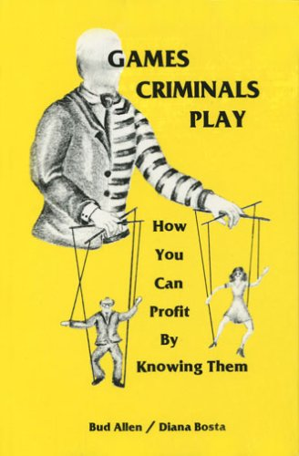 9780960522606: Games Criminals Play: How You Can Profit by Knowing Them