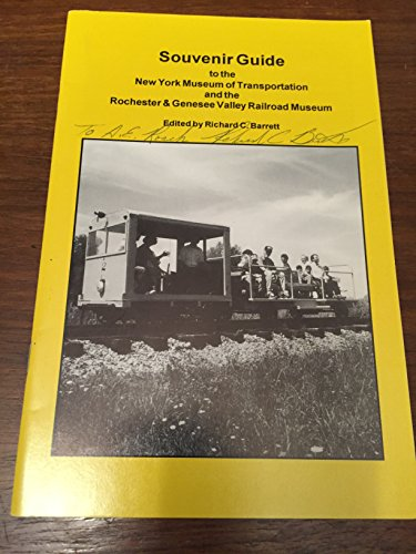 9780960529643: Souvenir Guide to the New York Museum of Transportation and the Rochester & Genesee Valley Railroad Museum