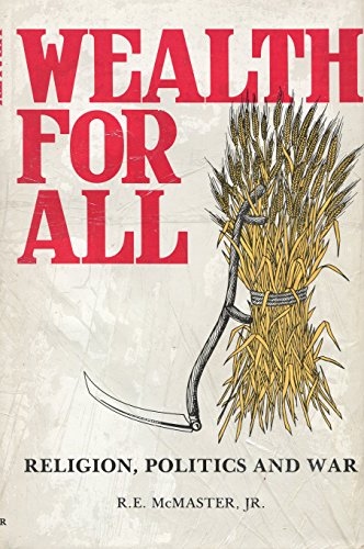 9780960531653: Wealth for All: Religion, Politics and War