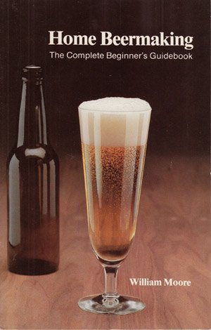Home Beermaking: William Moore