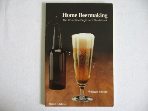 9780960531813: Home beermaking: The complete beginner's guidebook