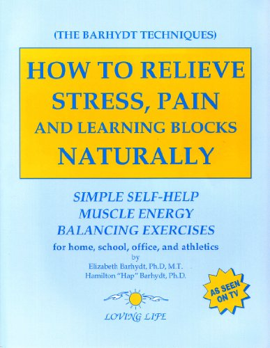 How to Relieve Stress, Pain and Learning: Elizabeth Barhydt, Hamilton