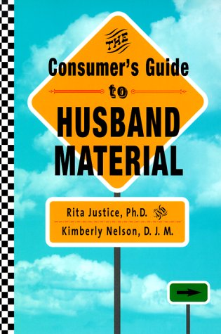 9780960537655: The Consumer's Guide to Husband Material