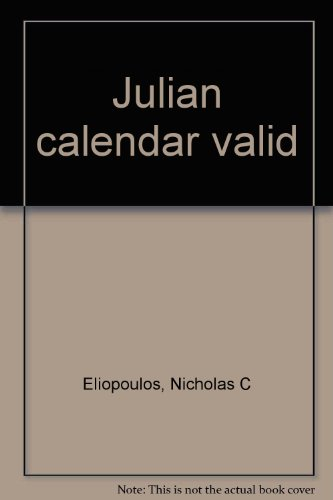 9780960539666: Julian calendar valid
