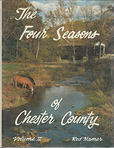 Four Seasons of Chester County, Vol. II (signed copy)